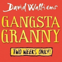 David Walliams' Gangsta Granny