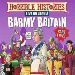 Horrible Histories - Barmy Britain - Part 5